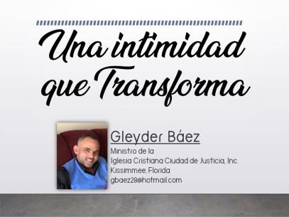 Gleyder Baez- Una intimidad que transforma